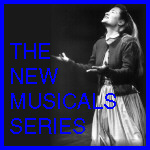 New Musicals Series